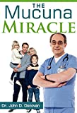 The Mucuna Miracle (English Edition)